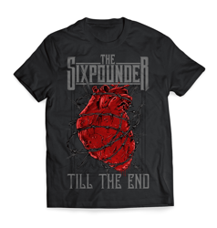"""THE SIXPOUNDER - """"Till The End"""" T-Shirt"""